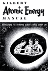 A.C. Gilbert Company Atomic Energy Set, Manual