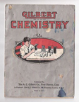 A.C. Gilbert Company Chemistry Manual Basic Set