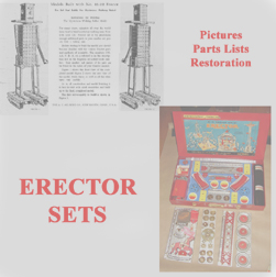 My Life With Erector Sets My Erector Sets And Their Restoration