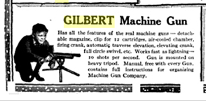 A.C. Gilbert Company Machine Gun Advertisement