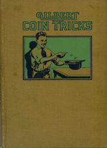 A.C. Gilbert Company Coin Tricks Instruction Book
