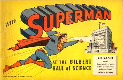 Superman visits the Gilbert Hall of Science