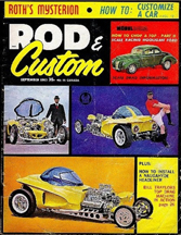 September 1963 Cover of Rod and Custom showing the Ed Roth Mysterion car