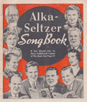 Alka Seltzer Song Book