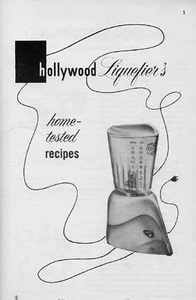 Hollywood Liquefier Recipe Book