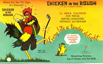 Chicken in the Rough Advertising Postcard