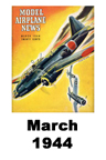 Model Airplane news cover for March of 1944