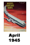 Model Airplane news cover for April of 1945