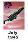 Model Airplane news cover for July of 1945