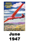 Model Airplane news cover for June of 1947