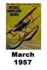Model Airplane news cover for March of 1957
