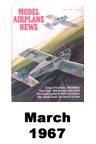 Model Airplane news cover for March of 1967
