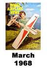 Model Airplane news cover for March of 1968