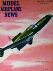 Model Airplane News Cover for July, 1945 by Jo Kotula Curtiss-Wright CW-24 ( XP-55)  Ascender
