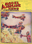 Model Airplane News Cover for June, 1931 by Jo Kotula 94th Aero Sqdn, Eddie Rickenbacker, SPAD S. VIII, and Battle of Cantigny