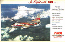 TWA ad for the  The Martin 2-0-2 Executive