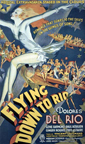 =Flying Down to Rio Poster