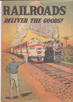 American Association of Railroads, Railroads Deliver the Goods