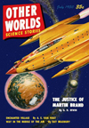 Other Worlds  Science Fiction magazine cover - July 1950 Justice of martin Brand
