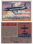 Card 027 of the Wings Friend or Foe series Supermarine E 10/44 Jet Fighter (Attacker)