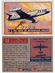 Card 064 of the Wings Friend or Foe series  The Lockheed F-94 Starfire