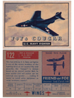 Card 122 of the Wings Friend or Foe series The Grumman F9F Cougar