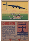Card 145 of the Wings Friend or Foe series the Northrop XB-35