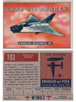 Card 193 of the Wings Friend or Foe series The SAAB 210 Draken
